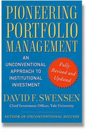 "Cover of ""Pioneering Portfolio Management"" by David F. Swensen"